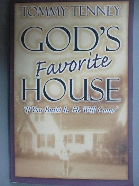 【書寶二手書T6/宗教_YDD】God s Favorite House_Tommy Tenney