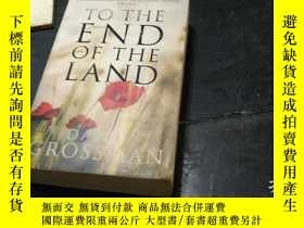 二手書博民逛書店TO罕見THE END OF THE LANDY270271 D
