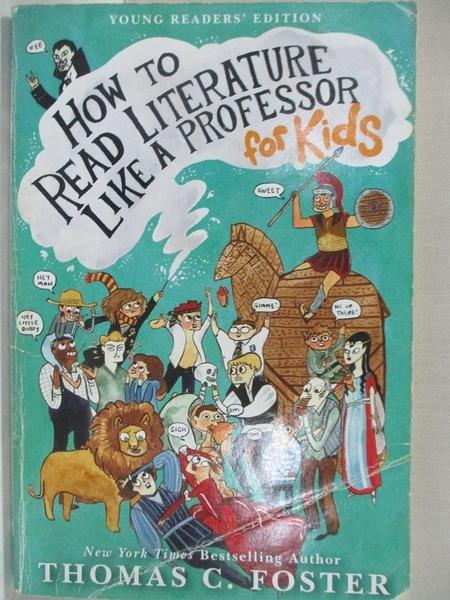 【書寶二手書T1/原文小說_BFO】How to Read Literature Like a Professor_Foster, Thomas C.