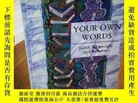 二手書博民逛書店Your罕見Own WordsY12800 Judith Wai