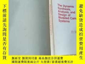 二手書博民逛書店The罕見Dynamic synthesis Analysis and Design of Modeled cam