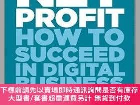 二手書博民逛書店預訂Net罕見Profit - How To Succeed In Digital BusinessY4929