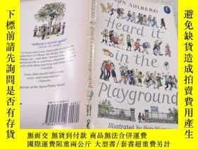 二手書博民逛書店heard罕見it in the playground在操場上聽到的。Y212829