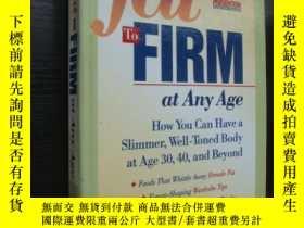 二手書博民逛書店Fat罕見to Firm at Any Age 原版插圖本