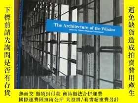 二手書博民逛書店The罕見Architecture of window 《世界窗
