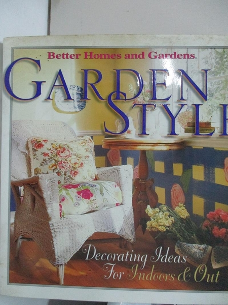 【書寶二手書T2/設計_EJJ】Garden Style_Better Homes and Gardens Books (Firm)