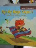 【書寶二手書T5/少年童書_XFQ】Fly!My Magic Carpet!_G.O.B