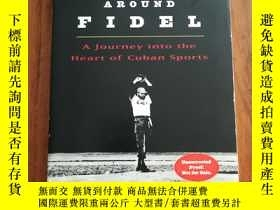 二手書博民逛書店Pitching罕見Around Fidel: A Journey Into the Heart of Cuban