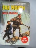 【書寶二手書T1/原文小說_HPN】Far North_Hobbs, Will