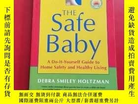 二手書博民逛書店THE罕見Safe Baby 安全寶貝Y203616 HOLTZ