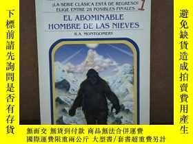 二手書博民逛書店El罕見Abominable Hombre De Las Nieves 【西班牙原版】Y269331 R. A