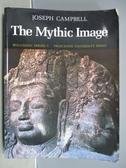 【書寶二手書T9/藝術_PHO】The Mythic Image_Joseph