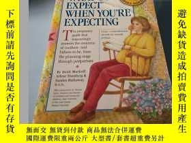 二手書博民逛書店WHAT罕見TO EXPECT WHEN YOU RE EXPE