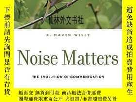 二手書博民逛書店【罕見】Noise Matters: The Evolution Of CommunicationY27248