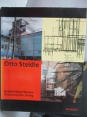 【書寶二手書T5/設計_YDJ】Otto Steidle_Bewohnbare Bauten…