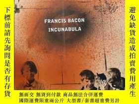 二手書博民逛書店Francis罕見Bacon IncunabulaY393309 Martin Harrison Thames