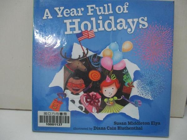 【書寶二手書T4/兒童文學_I8H】A Year Full of Holidays_Elya, Susan Middleton/ Bluthenthal, Diana Cain (ILT)