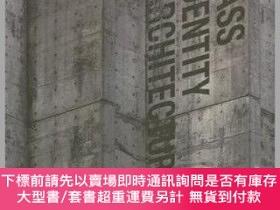 二手書博民逛書店預訂Mass罕見Identity Architecture - Architectural Writings Of