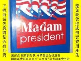 二手書博民逛書店Anticipating罕見Madam President159