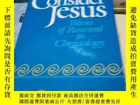 二手書博民逛書店Consider罕見jesus Waves of Renewal