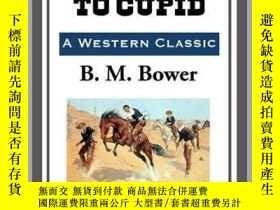 二手書博民逛書店First罕見Aid to CupidY410016 B. M. Bower Start Publishing