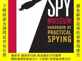 二手書博民逛書店International罕見Spy Museum s Handbook Of Practical Spying奇