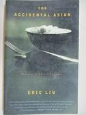 【書寶二手書T3/原文小說_B3P】The Accidetal Asian_Eric Liu