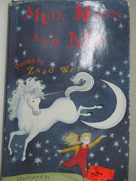 【書寶二手書T6/少年童書_KDO】Mud, Moon, and Me_Zaro Weil