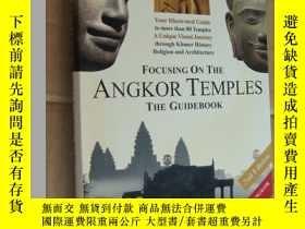 二手書博民逛書店Focusing罕見on the Angkor Temples:The Guidebook 吳哥廟宇 英文原版 軟