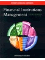二手書博民逛書店 《Financial Institutions Management:a Modern Perspective》 R2Y ISBN:0071169857│Saunders