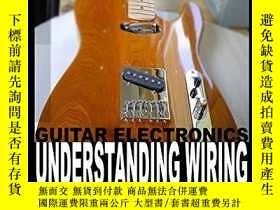 二手書博民逛書店Guitar罕見Electronics Understanding Wiring And DiagramsY2