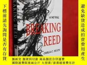 二手書博民逛書店BREAKING罕見REED 【詳見圖】Y5460 ISBN:9
