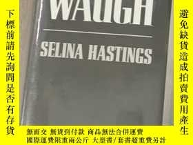 二手書博民逛書店最新版罕見伊夫林·沃傳 布脊精裝 書脊燙銀 插圖本 帶 護封Y48385 Selina Hastings Ho