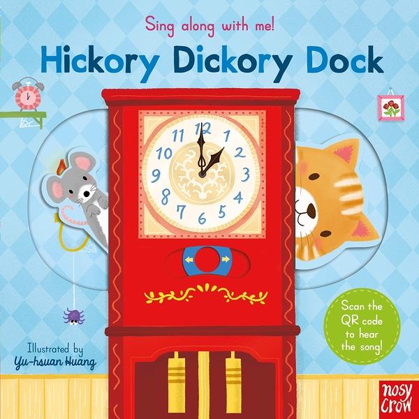 Sing Along With Me! Hickory Dickory Dock 滴答滴答鐘聲響童謠歌唱操作書(英國版)