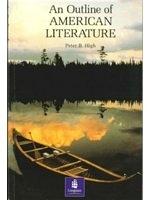 二手書博民逛書店 《An Outline of American Literature (PENG)》 R2Y ISBN:0582745020│P.B.High