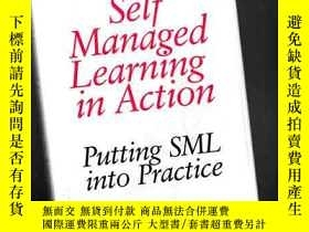 二手書博民逛書店SELF罕見MANAGED LEARNING IN ACTION