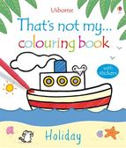 That's Not My... Colouring Book:Holiday 那不是我的系列著色書-歡樂假期篇
