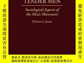 二手書博民逛書店Fierce罕見And Tender Men: Sociolog