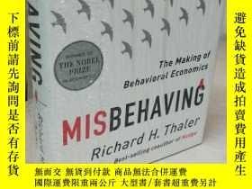二手書博民逛書店Misbehaving罕見: The Making of Behavioral Economics 【精裝原版,