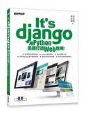 書It 's Django :用Python 迅速打造Web 應用
