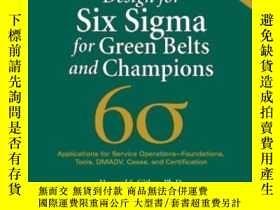 二手書博民逛書店Design罕見For Six Sigma For Green Belts And ChampionsY364