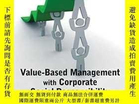 二手書博民逛書店Value罕見Based Management With Corporate Social Responsibil