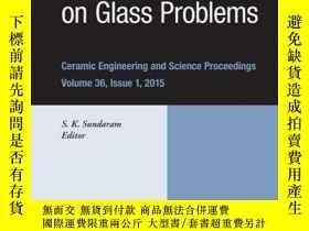 二手書博民逛書店75th罕見Conference on Glass Problems: A Collection of Paper