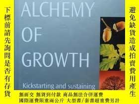 二手書博民逛書店The罕見Alchemy of Growth(英文原版)Y164