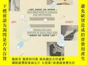二手書博民逛書店Left,罕見Right, Up, Down: New Directions InY237948 Fulgur