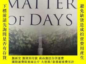 二手書博民逛書店A罕見MATTER OF DAYSY243744 出版2003