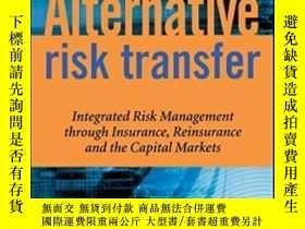 二手書博民逛書店Alternative罕見Risk TransferY256260 Erik Banks Wiley 出版2