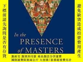 二手書博民逛書店In罕見The Presence Of Masters: Wisdom from 30 Contemporary