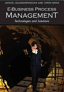 二手書博民逛書店《E-business Process Management: Technologies and Solutions》 R2Y ISBN:9781599042046
