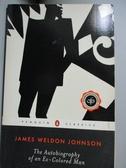 【書寶二手書T3/一般小說_OSX】The Autobiography of an Ex-Colored Man_Joh